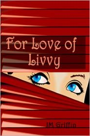 For Love of Livvy (Book 1 Esposito series)