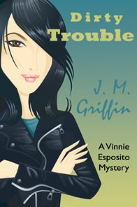 Dirty Trouble (Book 2 Esposito series)