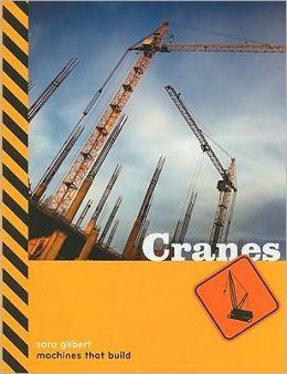 Machines That Build: Cranes