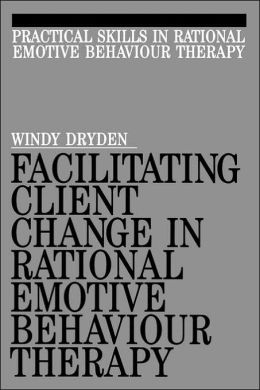 Facilitating Client Change in Rational Emotive Behavior Therapy