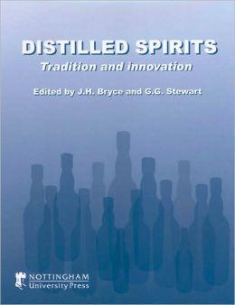 Distilled Spirits: Tradition and Innovation