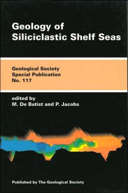 Geology of Siliciclastic Shelf Seas