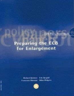 Preparing the ECB for Enlargement (CEPR Policy Paper #6)