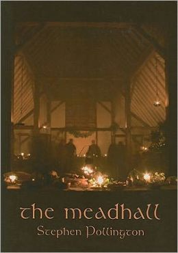 The Meadhall: The Feasting Tradition in Anglo-Saxon England