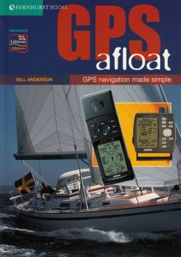 GPS Afloat: GPS Navigation Made Simple