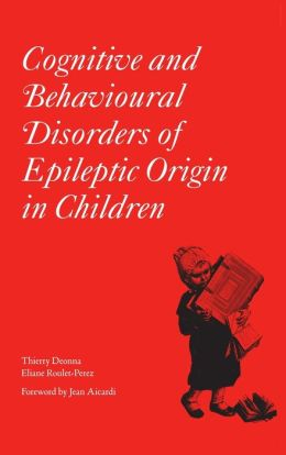 Cognitive and Behavioural Disorders of Epileptic Origin in Children