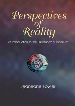 Perspectives of Reality: An Introduction to the Philosophy of Hinduism