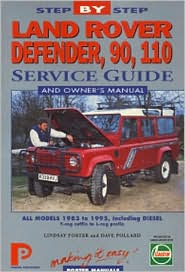 Land Rover Defender 90, 110, 1983-95: Step-by-Step Service Guide