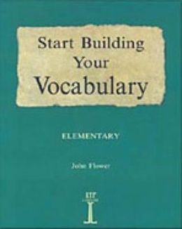 Start Building Your Vocabulary: Elementary