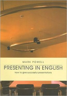 Presenting in English: How to Give Successful Presentations