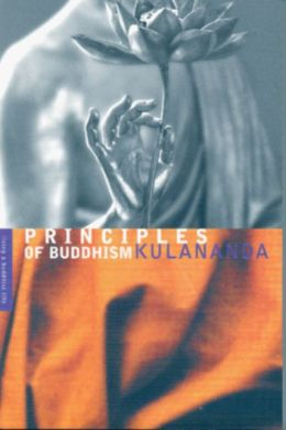 Principles of Buddhism: Living a Buddhist life series