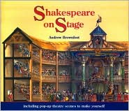 Shakespeare on Stage: A Pop-up Book to Make Yourself