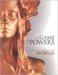 The Game of Powers: Live Action Rules for Nobilis