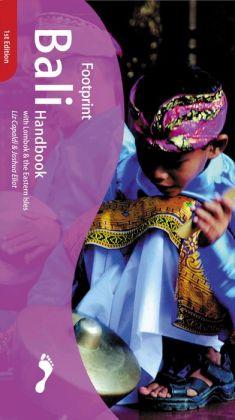 Footprint Bali Handbook: With Lombok and the Eastern Isles