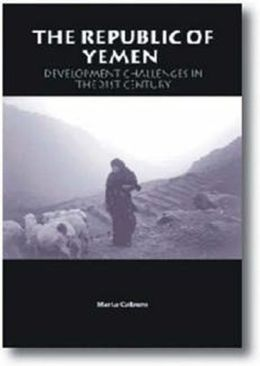 Republic of Yemen: Development Challenges in the 21st Century