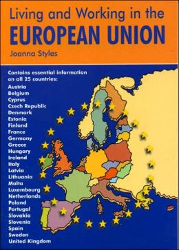 Living and Working in the European Union: A Survival Handbook