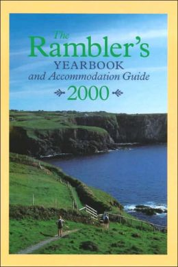The Rambler's Yearbook and Accommodation Guide: 2000