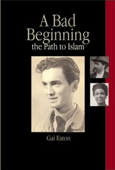 A Bad Beginning: The Path to Islam
