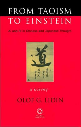 From Taoism to Einstein: Kiand Riin Chinese and Japanese Thought. A Survey