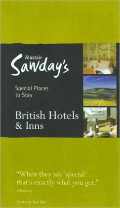 Special Places to Stay British Hotels and Inns
