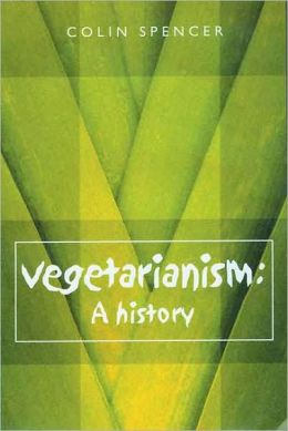 Vegetarianism: A History