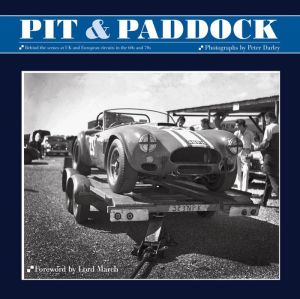 Pit & Paddock: Behind the scenes at UK and European circuits in the 60s and 70s