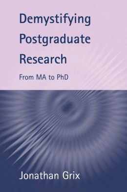 Demystifying Postgraduate Research
