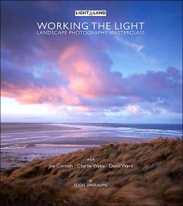Working the Light: A Photography Masterclass