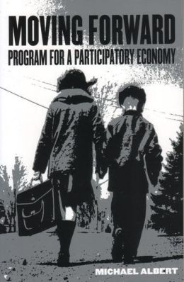 Moving Forward: Program for a Participatory Economy