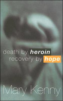 Death by Heroin Recovery by Hope