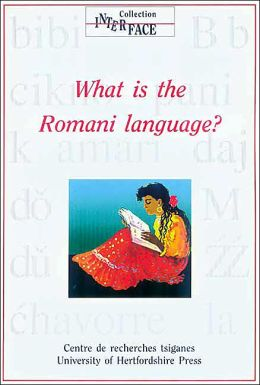 What Is the Romani Language? (Interface Collection # 21)