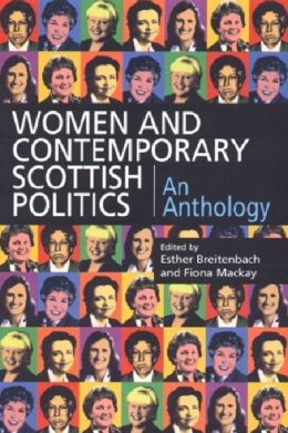Women and Contemporary Scottish Politics: An Anthology