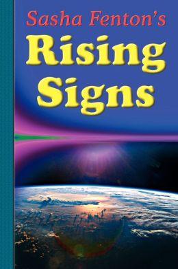 Sasha Fenton's Rising Signs