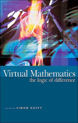 Virtual Mathematics: The Logic of Difference