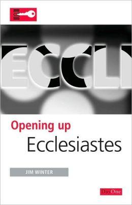 Opening Up Ecclesiastes
