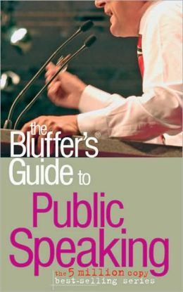 The Bluffer's Guide to Public Speaking