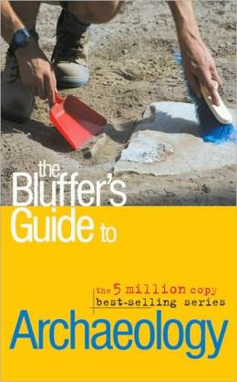 The Bluffer's Guide to Archaeology
