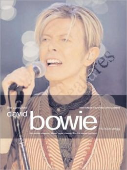 The Complete David Bowie: Revised and Updated New Edition