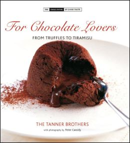 Chocolate Lover's: From Hot Fudge Souffle to Chilled Biscuit Cake
