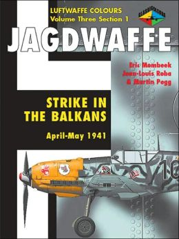 Jagdwaffe: Strike in the Balkans, April-May 1941