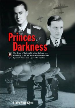 Princes of Darkness: Luftwaffe Night Fighter Aces