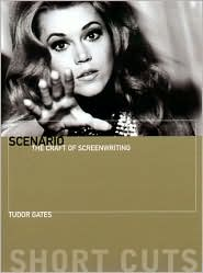 Scenario: The Craft of Screenwriting