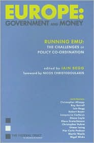 Europe: Government and Money: Running EMU: The Challenges of Policy Co-Ordination