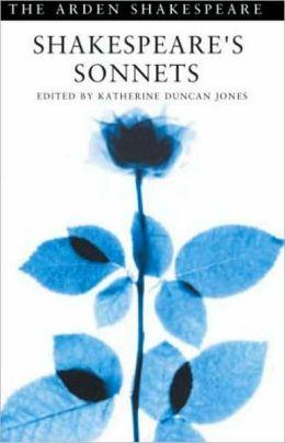 Shakespeare's Sonnets (Arden Shakespeare, Third Series)