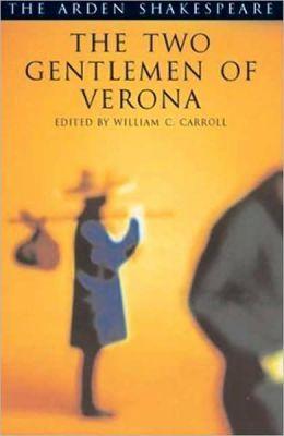The Two Gentlemen of Verona (Arden Shakespeare, Third Series)