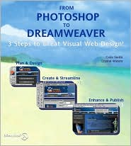 Photoshop 7 & Dreamweaver MX: Create Great Visual Websites