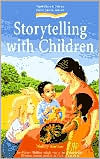 Storytelling with Children (Early Years Series)