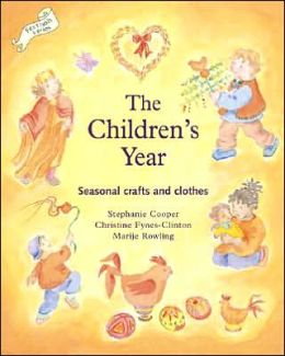 The Children's Year: Seasonal Crafts and Clothes