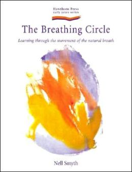 The Breathing Circle: Learning Through the Movement of the Natural Breath