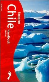 Footprint Chile Handbook: The Travel Guide